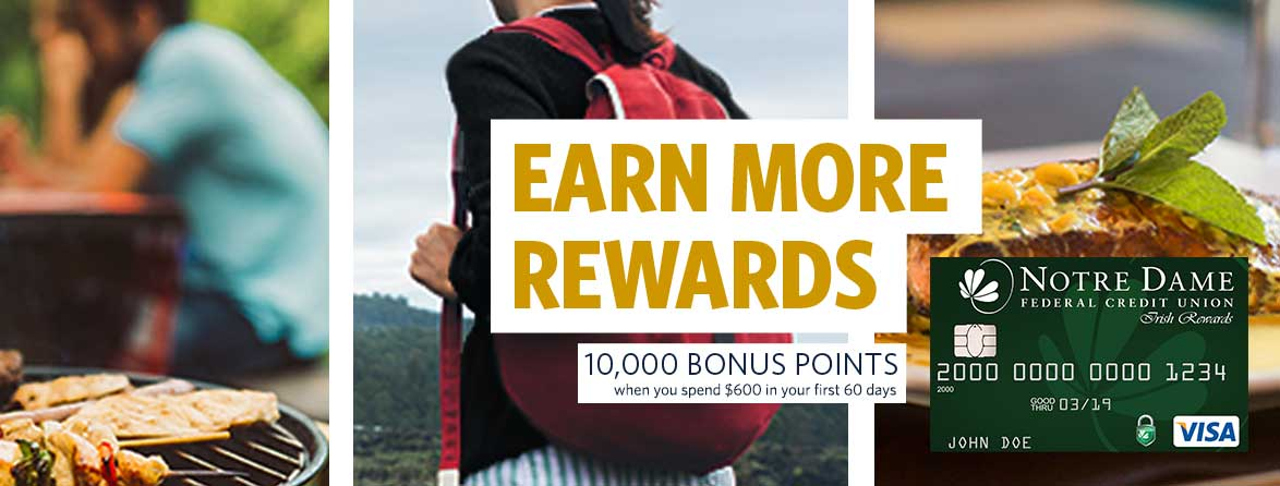 Earn More Rewards. 10,000 Bonus Points when you spend $600 in 60 days
