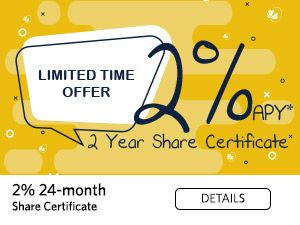 Limited Time Offer. 2% APY. 2 year share certificate
