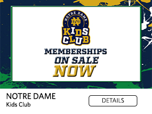 Memberships On Sale Now Notre Dame Kids Club