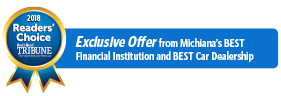 Exclusive Offer from Michiana's Best Financial Institution and Best Car Dealership