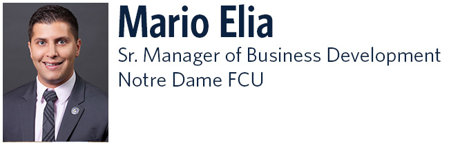 Mario Elia. Senior Manager of Business Development. Notre Dame FCU