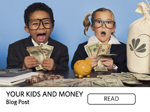 Your Kids and Money. Blog Post. Read.
