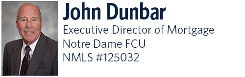 John Dunbar Executive Director of Mortgage, Notre Dame Federal Credit Union, NMLS Number 125032