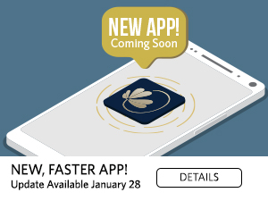 New App! coming soon. New, faster app. update available January 28. details