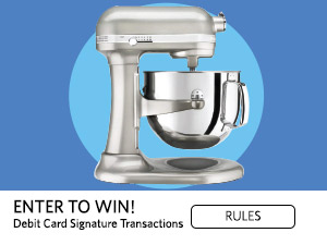 Enter to Win! Debit card signature transactions. Rules