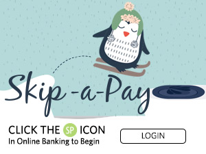 Skip-a-Pay. Click the SP icon in online banking to begin. Login