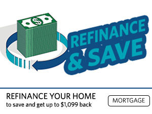 Refinance and Save. Refinance your home to save and get up to $1099 back. Mortgage