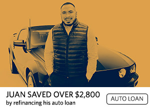 Juan saved over $2800 by refinancing his auto loan. Auto Loan