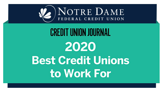 Credit Union Journal Names Notre Dame FCU as a 2020 Best Credit Union to Work For