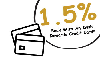 1.5% Back with an Irish Rewards Credit Card