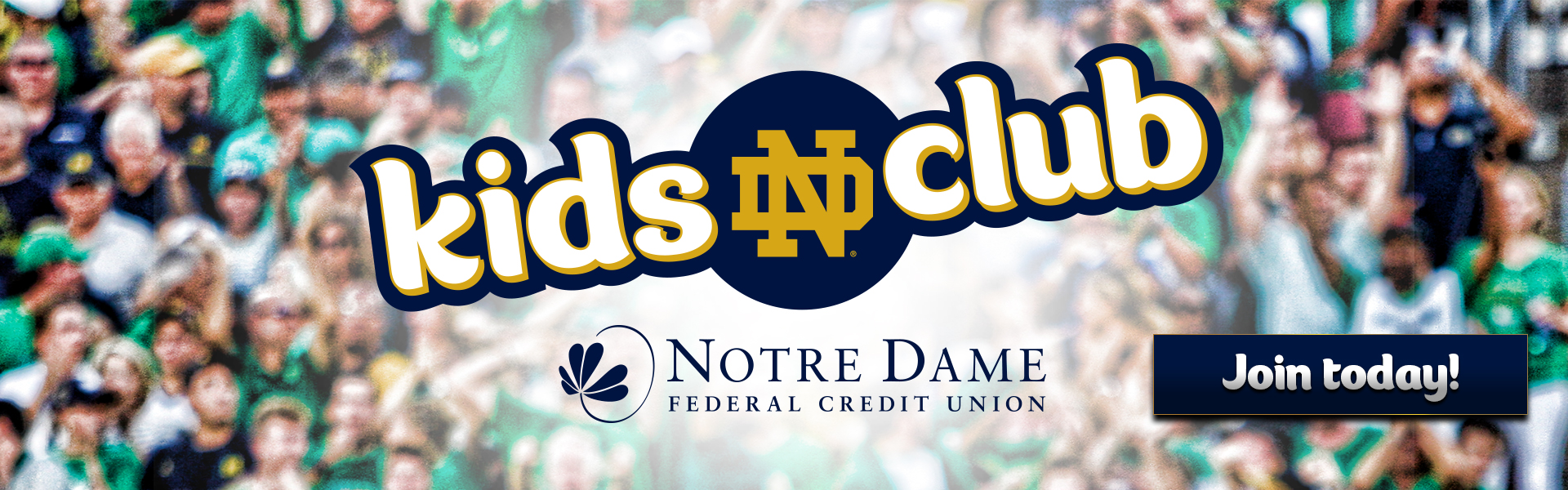 ND Kids Club. Notre Dame FCU. Join Today