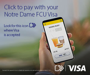 Click to pay with your Notre Dame FCU Visa. Look for the arrow icon where Visa is accepted