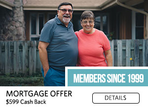 Members Since 1999. Mortgage Offer. $599 cash back. Details
