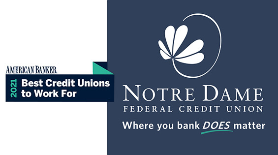 Notre Dame FCU Recognized as One of the Best Credit Unions to Work For in the Nation
