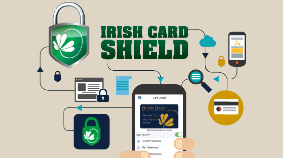 Notre Dame Federal Credit Union Launching Irish Card Shield