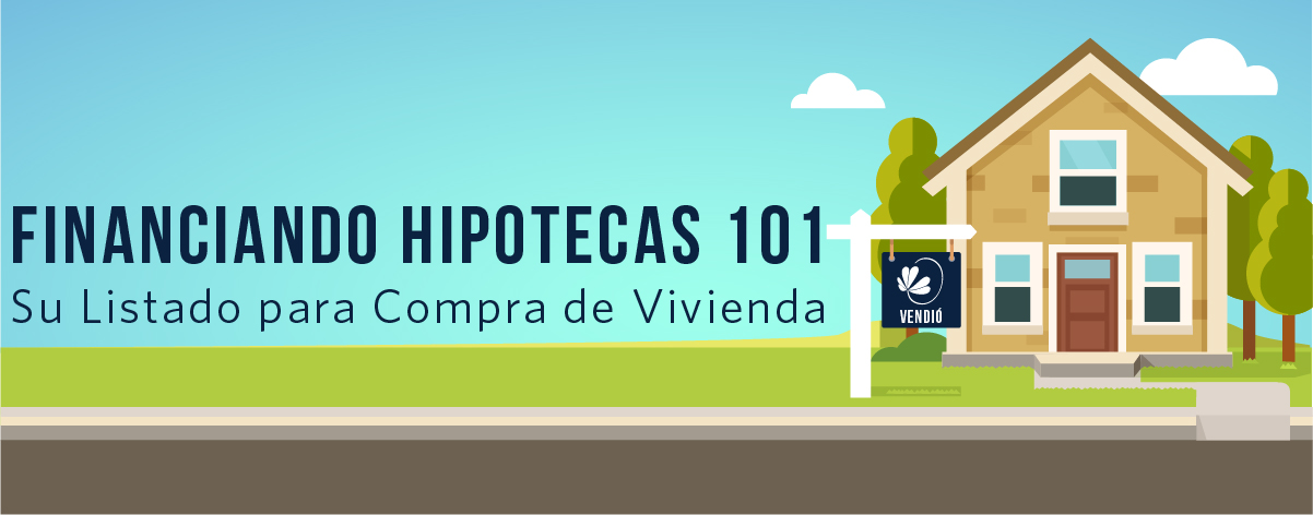 Financiando Hipotecas 101